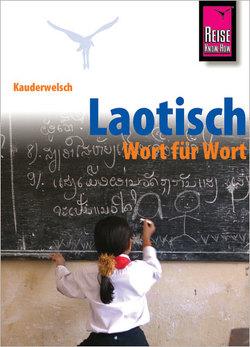 Reise Know-How Sprachführer Laotisch – Wort für Wort von Werner,  Klaus