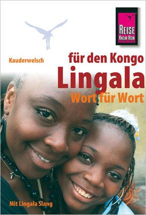 Reise Know-How Sprachführer Lingala für den Kongo – Wort für Wort Mit Lingala Slang von Goma Mpasi,  Rogério, Nassenstein,  Nico