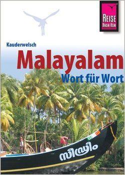 Reise Know-How Sprachführer Malayalam für Kerala – Wort für Wort von Kamp,  Christina, Punnamparambil,  Jose