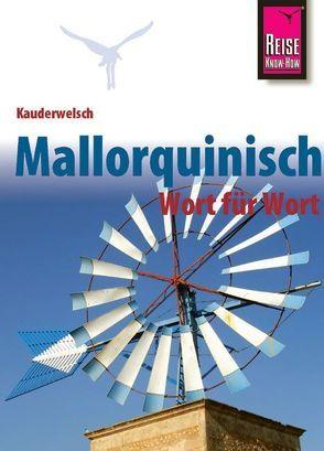Reise Know-How Sprachführer Mallorquinisch – Wort für Wort von Radatz,  Hans-Ingo