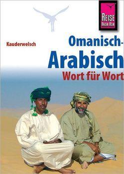 Reise Know-How Sprachführer Omanisch-Arabisch – Wort für Wort von Walther,  Heiner