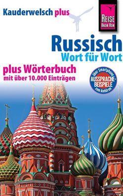 Reise Know-How Sprachführer Russisch – Wort für Wort plus Wörterbuch von Becker,  Elke