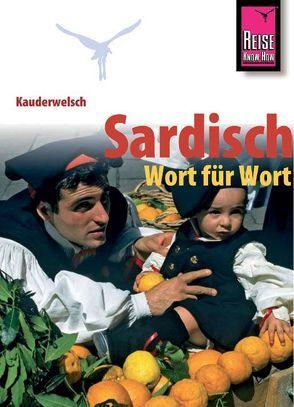 Reise Know-How Sprachführer Sardisch – Wort für Wort von Masala,  Giuanne