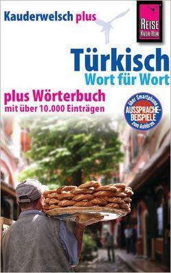 Reise Know-How Sprachführer Türkisch – Wort für Wort plus Wörterbuch von Stein,  Marcus