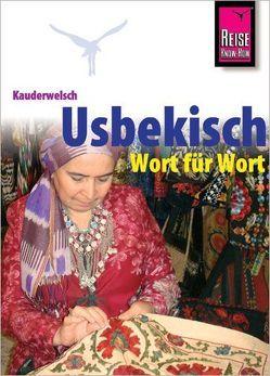 Reise Know-How Sprachführer Usbekisch – Wort für Wort von Korotkow,  Michael