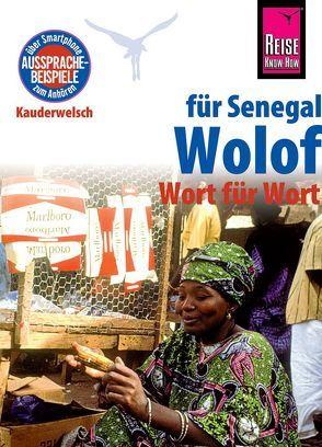 Reise Know-How Sprachführer Wolof für Senegal – Wort für Wort von Franke,  Michael