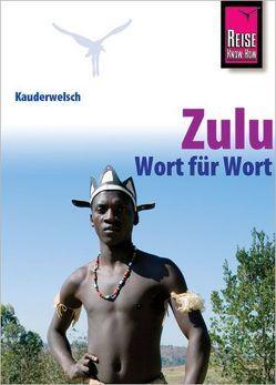 Reise Know-How Sprachführer Zulu – Wort für Wort von Roussat,  Irène