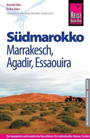 Reise Know-How Südmarokko mit Marrakesch, Agadir und Essaouira von Därr,  Astrid, Därr,  Erika