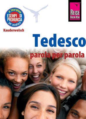 Tedesco (Deutsch als Fremdsprache, italienische Ausgabe) von Schmidt,  Claudia