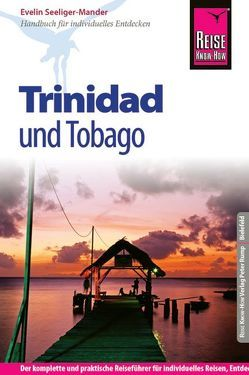 Reise Know-How Trinidad und Tobago von Seeliger-Mander,  Evelin