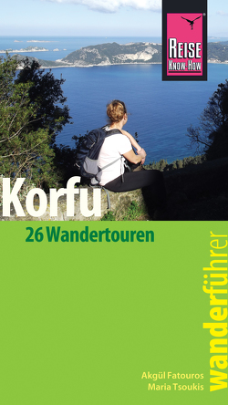 Reise Know-How Wanderführer Korfu von Fatouros,  Akgül, Tsoukis,  Maria