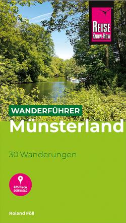 Reise Know-How Wanderführer Münsterland von Föll,  Roland