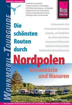 Reise Know-How Wohnmobil-Tourguide Nordpolen: Ostseeküste und Masuren von Kaupat,  Mirko