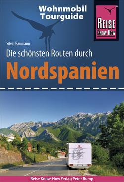 Reise Know-How Wohnmobil-Tourguide Nordspanien von Baumann,  Silvia