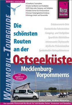Reise Know-How Wohnmobil-Tourguide Ostseeküste Mecklenburg-Vorpommerns mit Rügen und Usedom von Liehr,  Sylke, Rümmler,  Achim