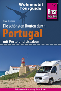 Reise Know-How Wohnmobil-Tourguide Portugal von Baumann,  Silvia