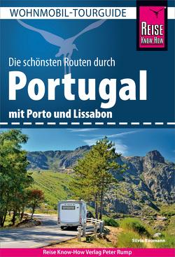 Reise Know-How Wohnmobil-Tourguide Portugal von Baumann,  Silvia