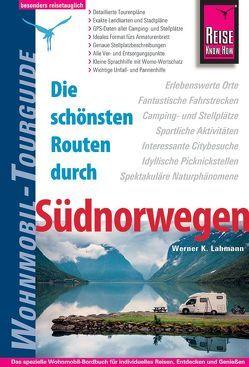 Reise Know-How Wohnmobil-Tourguide Südnorwegen von Lahmann,  Werner K.