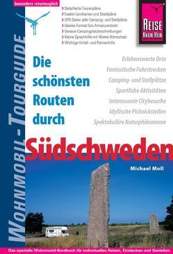 Reise Know-How Wohnmobil-Tourguide Südschweden von Moll,  Michael