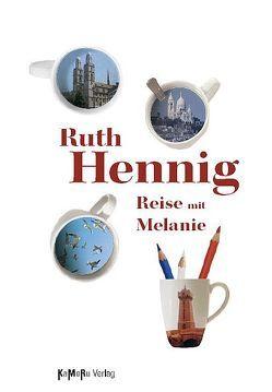 Reise mit Melanie von Hennig,  Ruth