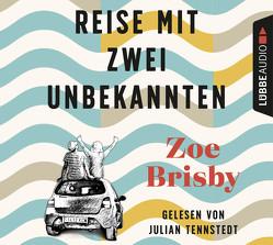 Reise mit zwei Unbekannten von Brisby,  Zoe, Buchgeister,  Monika, Lemnitz,  Regina