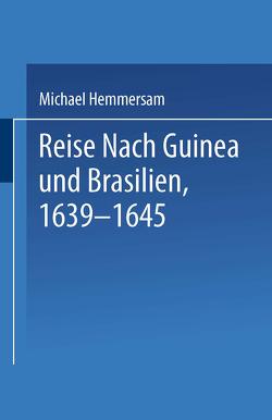 Reise Nach Guinea und Brasilien 1639–1645 von Hemmersam,  NA