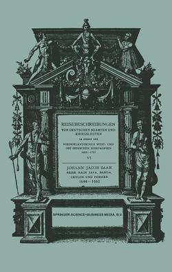 Reise Nach Java, Banda, Ceylon und Persien 1644–1660 von Saar,  Johann Jacob