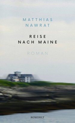 Reise nach Maine von Nawrat,  Matthias