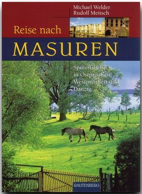 Reise nach Masuren von Meitsch,  Rudolf, Welder,  Michael