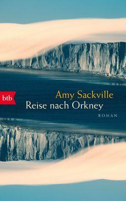 Reise nach Orkney von Bonné,  Eva, Sackville,  Amy