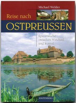 Reise nach Ostpreußen von Welder,  Michael