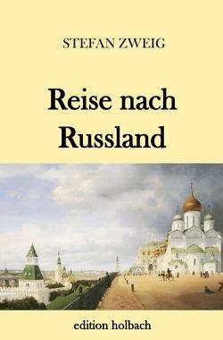 Reise nach Russland von Zweig,  Stefan