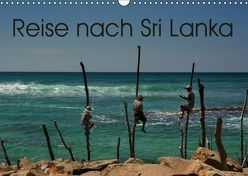 Reise nach Sri Lanka (Wandkalender 2018 DIN A3 quer) von Berlin,  k.A., Schoen,  Andreas
