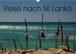 Reise nach Sri Lanka (Wandkalender 2019 DIN A3 quer)