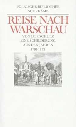 Reise nach Warschau von Chadowiecki,  Daniel, Dedecius,  Karl, Schulz,  Joachim Christoph Friedrich, Zernack,  Klaus