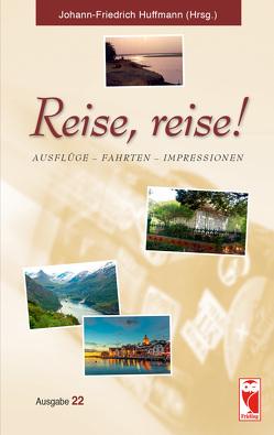 Reise, reise! von Huffmann,  Johann-Friedrich