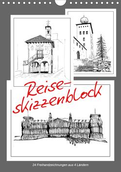 Reise-Skizzenblock. 24 Freihandzeichnungen aus 4 Ländern (Wandkalender 2021 DIN A4 hoch) von J. Richtsteig,  Walter