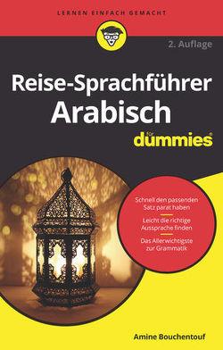 Reise-Sprachführer Arabisch für Dummies von Bouchentouf,  Amine