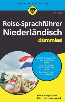 Reise-Sprachführer Niederländisch für Dummies von Kwakernaak,  Margreet, Pflugmacher,  Dana