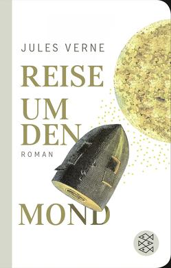 Reise um den Mond von Schoske,  Martin, Verne,  Jules