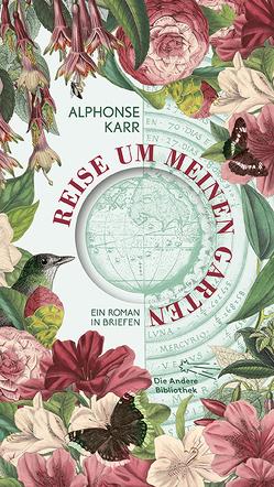 Reise um meinen Garten von Bodi,  Eduard, Karr,  Alphonse, Vollmann,  Caroline