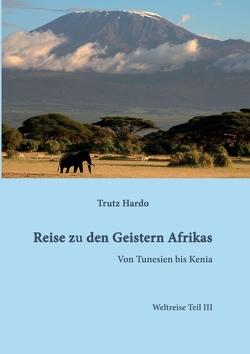 Reise zu den Geistern Afrikas von Hardo,  Trutz