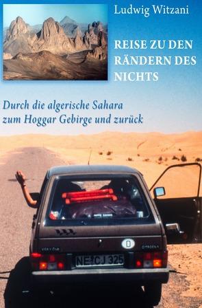 Reise zu den Rändern des Nichts von Witzani,  Ludwig