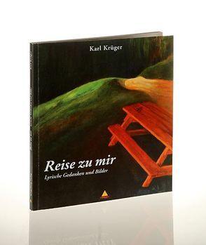 Reise zu mir von Krüger,  Karl, Spiegelberg Verlag