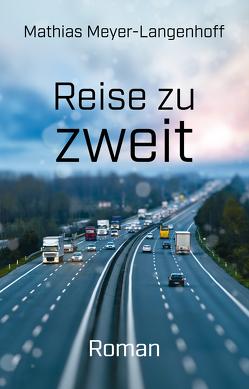 Reise zu zweit von Meyer-Langenhoff,  Mathias