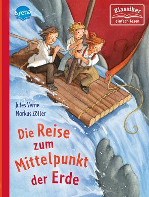 Reise zum Mittelpunkt der Erde von Knape,  Wolfgang, Verne,  Jules, Zöller,  Markus