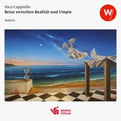 Reise zwischen Realität und Utopie von Cappiello,  Nico
