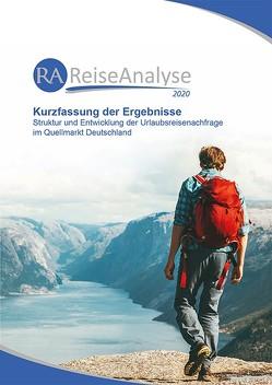 Reiseanalyse 2020: Kurzfassung der Ergebnisse von Grimm,  Bente, Koch,  Astrid, Wagner,  Philipp