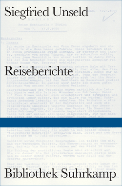 Reiseberichte von Fellinger,  Raimund, Unseld,  Siegfried