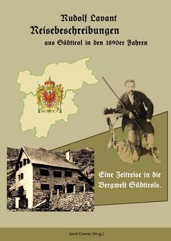 Reisebeschreibungen aus Südtirol in den 1890er Jahren von Cramer,  Gerd, Lavant,  Rudolf